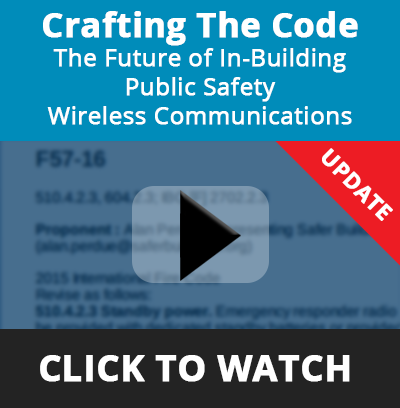 Crafting The Code - The Future of In-building Public Safety Wireless Communications